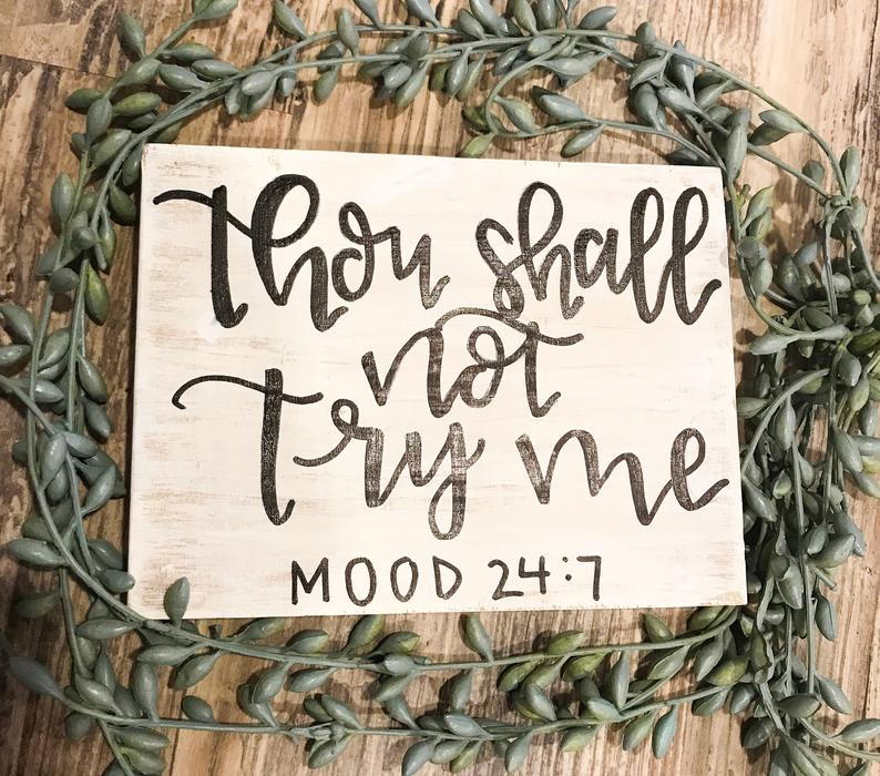 thou shall not try my mood sign by lucky kat design